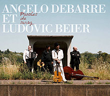 "Angelo Debarre et Ludovic Beier nouvel album ""Paroles de swing"" avec Sanseverino"