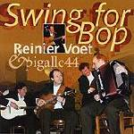 Reinier Voet & Pigalle44 - Swing for bop
