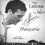 Fapy Lafertin and Le Jazz - Hungaria
