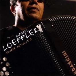 Marcel Loeffler - Source Manouche