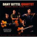 Venez donc chez moi... - Dany Bittel Quartet