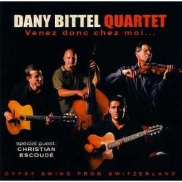 Dany Bittel Quartet - Venez donc chez moi...