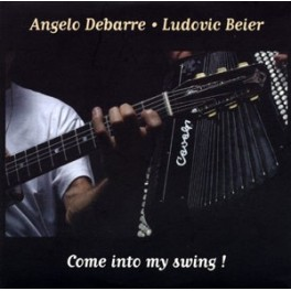 Come into my swing ! - Angélo Debarre & Ludovic Beier