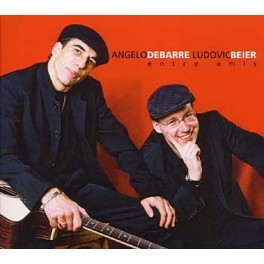 Entre Amis - Angelo Debarre & Ludovic Beier