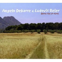 Entre ciel et terre - Angelo Debarre & Ludovic Beier