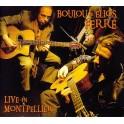 Live in Montpellier - Boulou & Elios Ferré