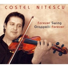 Costel Nitescu - Forever Swing, Grappelli Forever -