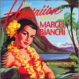 The Hawaiian guitar of Marcel Bianchi