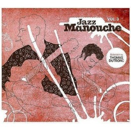 Jazz Manouche - volume 3 - selection de Thomas Dutronc