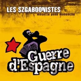 Les Szgaboonistes - Guerre d'Espagne