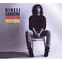 Bir&eacute;li Lagr&egrave;ne - Live at the Festival