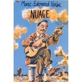 Marc-Edouard Nabe - Nuage