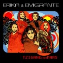 Erika & Emigrante - Tzigane from Mars