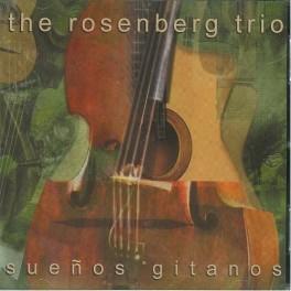 The Rosenberg Trio - Suenos gitanos
