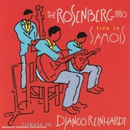 The Rosenberg trio - Live In Samois - Tribute to Django Reinhardt