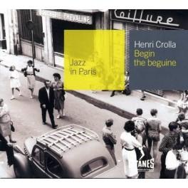 Henri Crolla - Begin the Begine - Collection Jazz In Paris