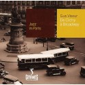 Gus Viseur - De Clichy à Broadway - Collection Jazz in Paris