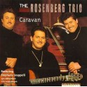 The Rosenberg Trio - Caravan - featuring Stéphane Grappelli