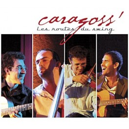 Caragoss - Les routes du swing