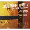 SELMER 607 invite Stochelo Rosenberg - édition collector avec vidéos et 5 titres sup