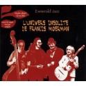 Esmerald'Jazz - L'Univers Insolite de Francis Moerman