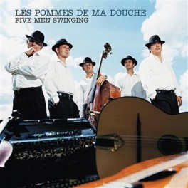 Les Pommes de ma douche - Five Men Swinging