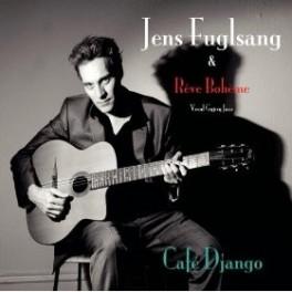 Jens Fuglsang et Rêve Bohême - Café Django