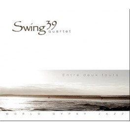 Swing 39 Quartet - Entre deux tours