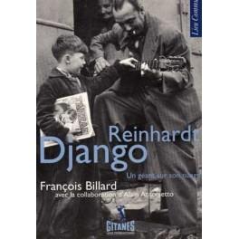 Django Reinhardt un géant sur son nuage De François Billard Contributions de Alain Antonietto