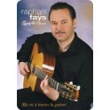 Raphaël Faÿs - Ma vie à travers la guitare
