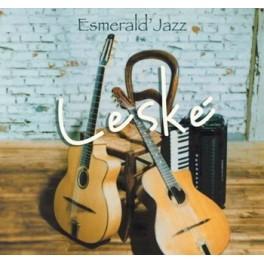 Esmerald'jazz - Leské
