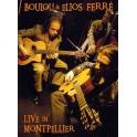 Boulou & Elios Ferré - Live in Montpellier