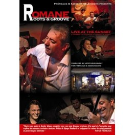 Romane - Roots & Groove - Live at the Sunset - DVD
