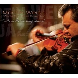Martin Weiss - As in the morning sunrise