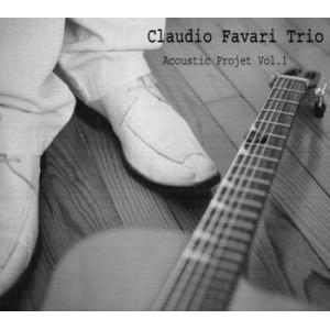 Claudio Favari Trio - Acoustic Projet Vol.1