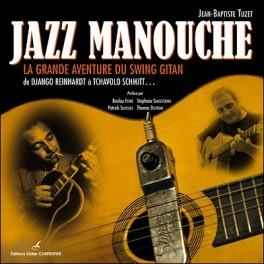 Jazz Manouche - La grande aventure du swing gitan