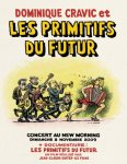 Les Primitifs du Futur - Concert au New Morning