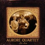 Aurore Quartet - Lee Lou