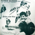 Patrick Saussois - Golden Coast Blues