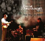 David Reinhardt - The Way of the Heart