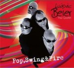 Ludovic Beier - Pop, Swing & Fire