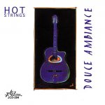 Hot Strings - Douce ambiance