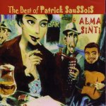 The Best of Patrick Saussois & Alma Sinti