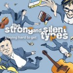 The Strong and Silent Types - Playing hard to get